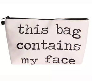 This Bag Contains My Face Cosmetic Organizer Bag
