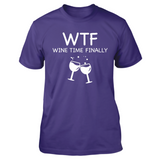 Wtf Wine Time Finally T Shirts