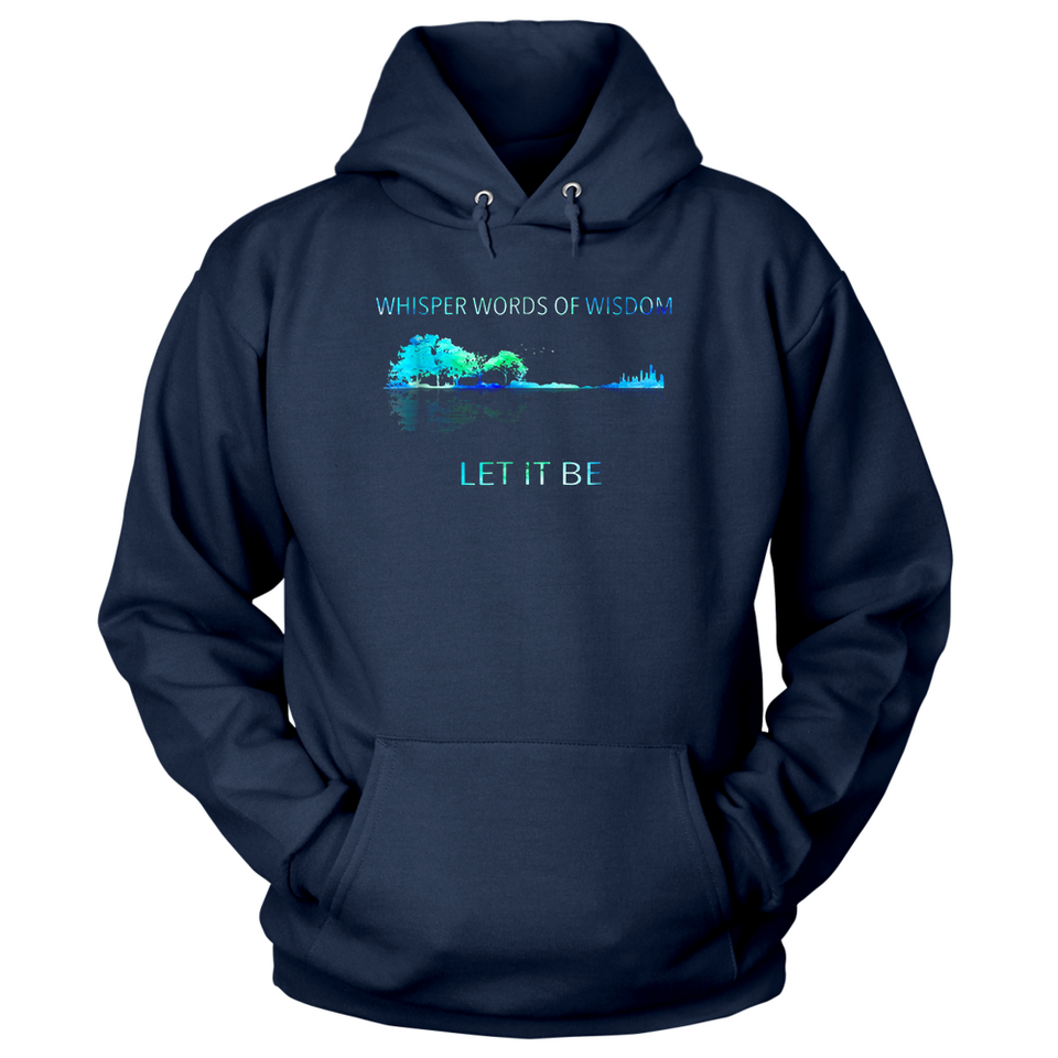 Whisper Words Of Wisdom Let It Be T Shirts