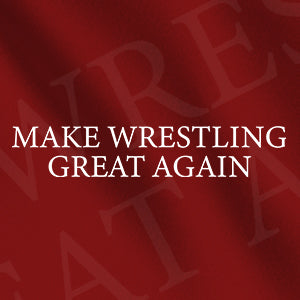 DR Make Wrestling Great Again Collection