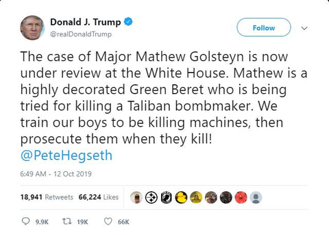 The case of Major Mathew Golsteyn is now under review of the White house