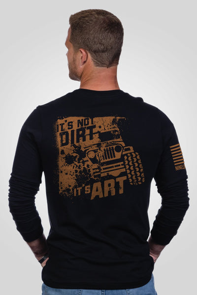 Men's Long Sleeve - Art Not Dirt