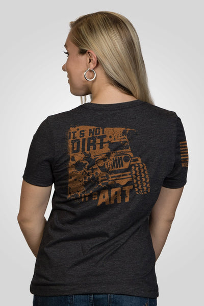 Women's Relaxed Fit T-Shirt - Art Not Dirt