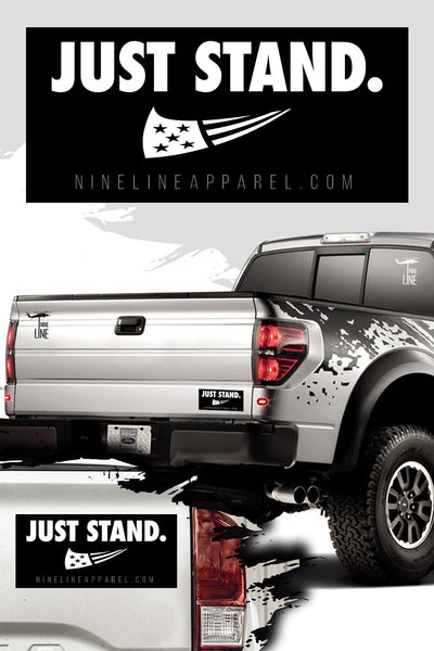 Just Stand - Bumper Sticker
