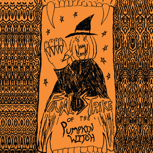 PUMPKIN WITCH 'final strike of the pumpkin witch' 2x 12""