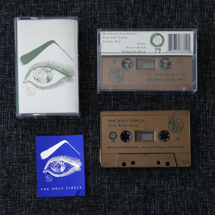 THE HOLY CIRCLE 'sick with love' cassette