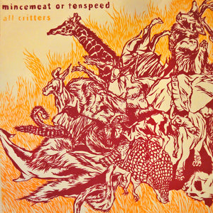 "MINCEMEAT OR TENSPEED 'all critters' 12"" vinyl"