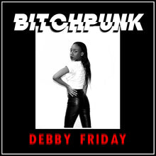 Load image into Gallery viewer, DEBBY FRIDAY 'bitchpunk' cassette