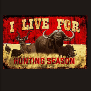 Live for Hunting - Hunting Vintage Sign