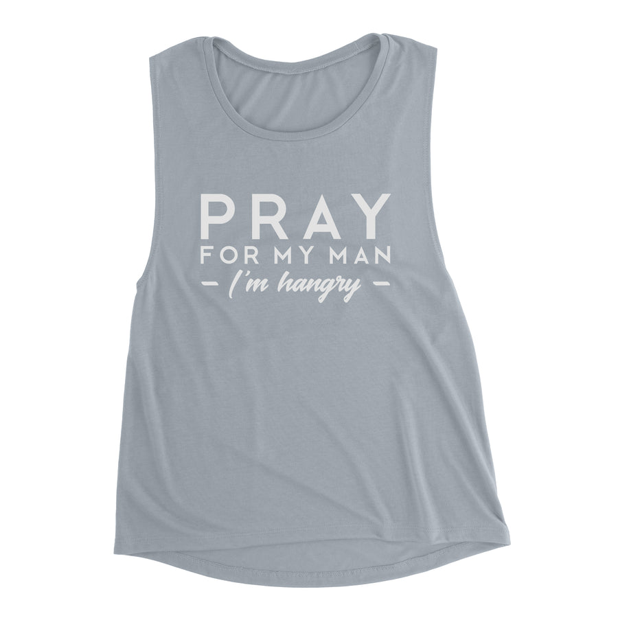 Pray For My Man Women's Muscle Tank