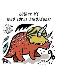 Colour me- Who Loves Dinosaurs?