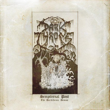 Darkthrone ‎– Sempiternal Past (The Darkthrone Demos)