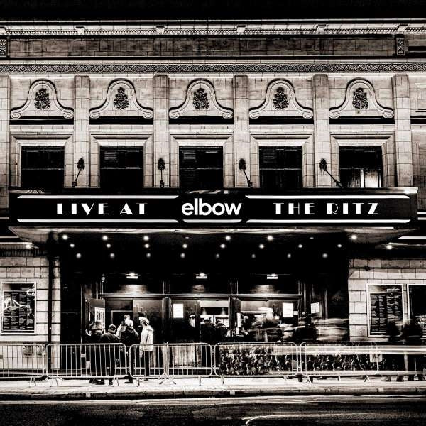 Elbow - Live At The Ritz (An Acoustic Performance)