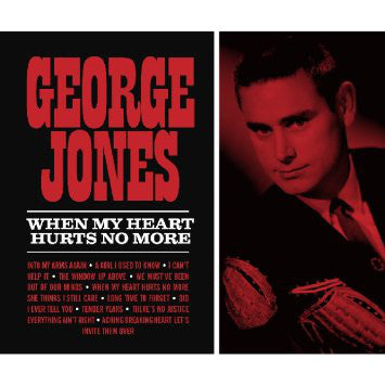 Jones , George ‎– When My Heart Hurts No More