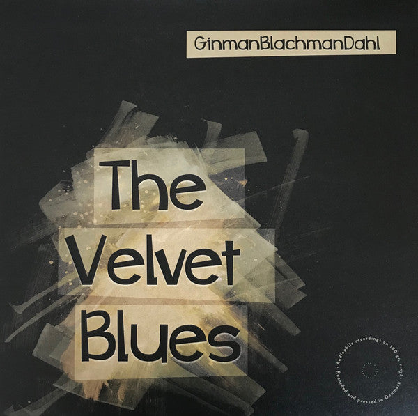 GinmannBlachmanDahl - The Velvet Blues