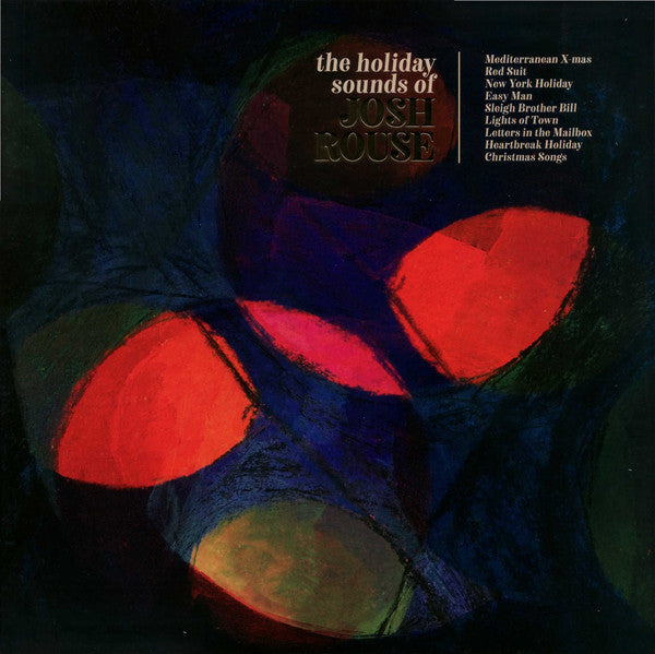 Rouse, Josh  ‎– The Holiday Sounds Of Josh Rouse
