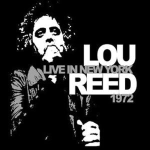 Reed, Lou - Live In New York 1972