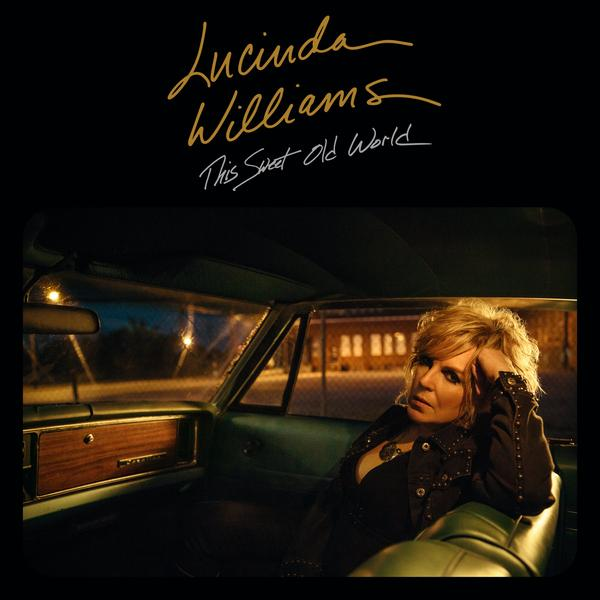 Williams, Lucinda - This Sweet Old World
