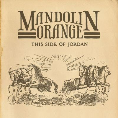 Mandolin Orange ‎– This Side Of Jordan