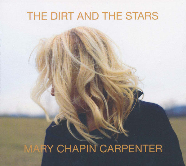 Chapin Carpenter, Mary ‎– The Dirt And The Stars