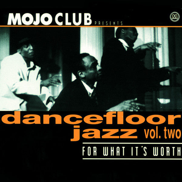 Mojo Club Presents Dancefloor Jazz Vol.2 (Various Artist)