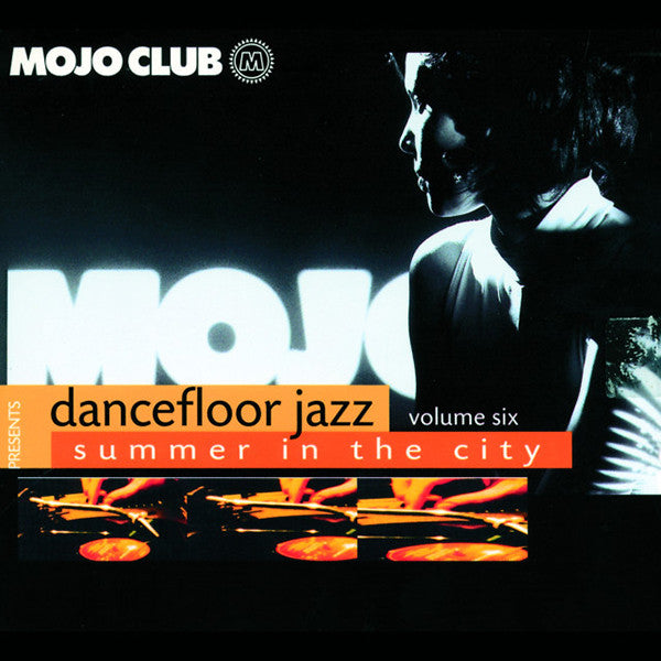 Mojo Club Presents Dancefloor Jazz - Vol. 6 (Various Artist)