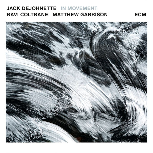 DeJohnette, Jack Feat. Ravi Coltrane & Matthew Garrison - In Movement