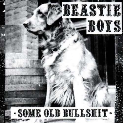 Beastie Boys ‎– Some Old Bullshit