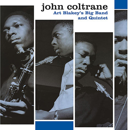 Coltrane, John - Art Blakey's Big Band and Quintet