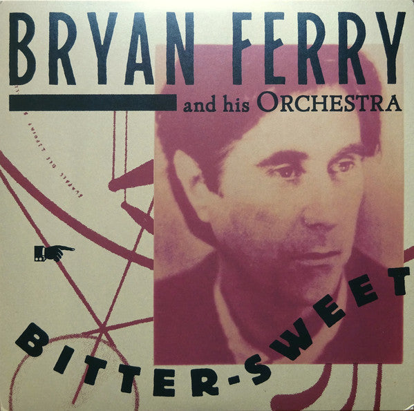 Ferry, Bryan - Bitter-Sweet
