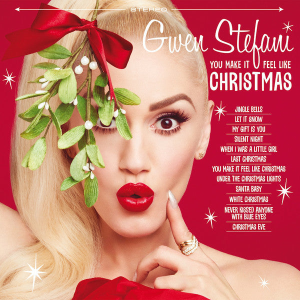 Gwen Stefani ‎– You Make It Feel Like Christmas