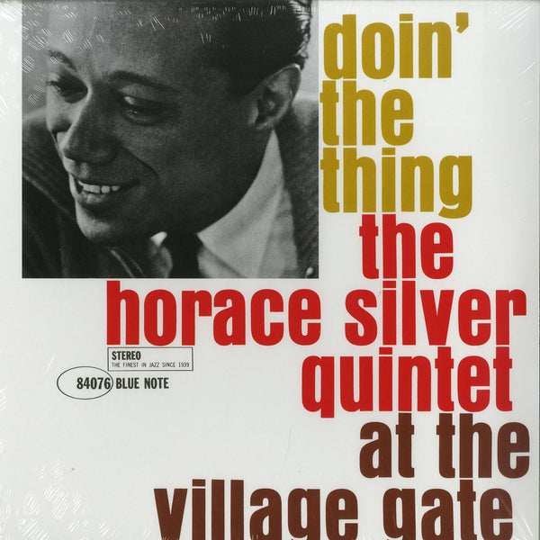 The Horace Silver Quintet - Doin' The Thing (At The Village Gate)