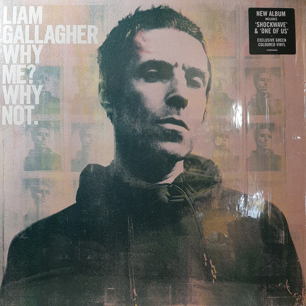 Gallagher, Liam - Why Me? Why Not!