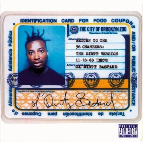 Ol' Dirty Bastard - Return To The 36 Chambers