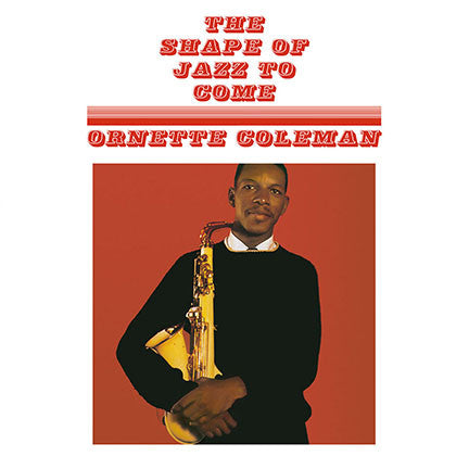 Coleman, Ornette - The Shape Of Jazz To Come