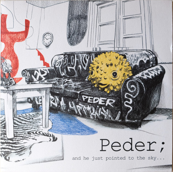 Peder ‎– And He Just Pointed To The Sky...