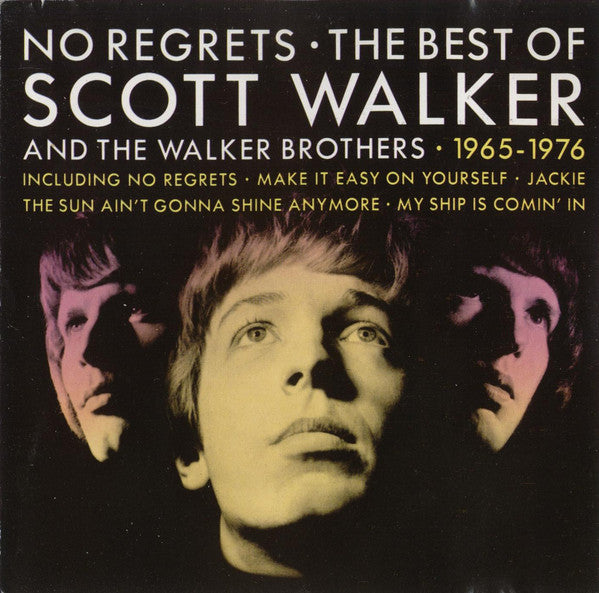 Scott Walker And The Walker Brothers ‎– No Regrets - The Best Of Scott Walker And The Walker Brothers - 1965 - 1976