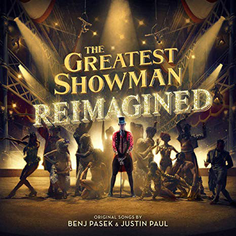 The Greatest Showman Reimagined - Original Soundtrack