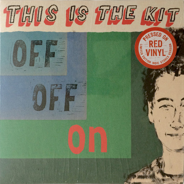 This Is The Kit ‎– Off Off On