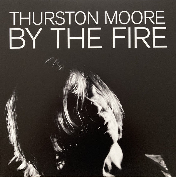 Moore, Thuston ‎– By The Fire