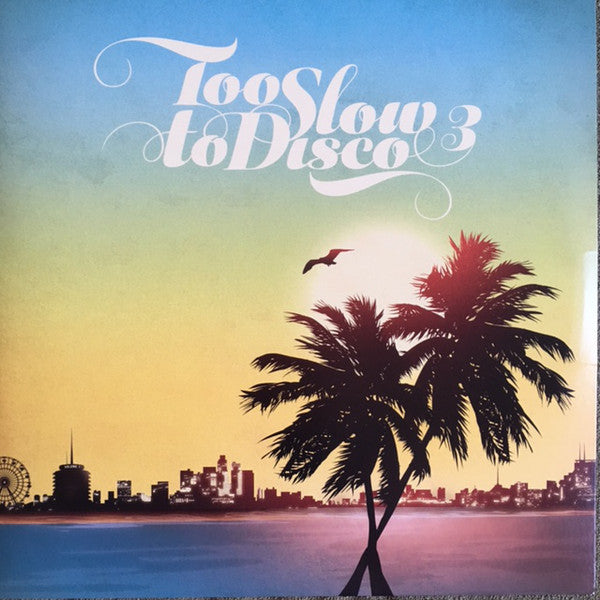 Too Slow To Disco 3 - Various Artist