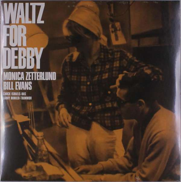 Evans, Bill  & Zetterlund, Monica - Waltz For Debby