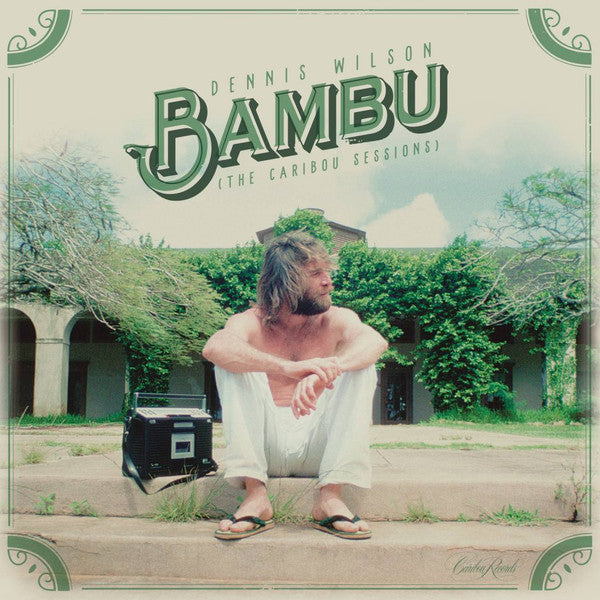 Wilson, Dennis ‎– Bambu (The Caribou Sessions)