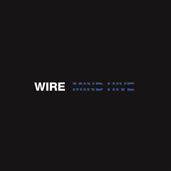 Wire ‎– Mind Hive
