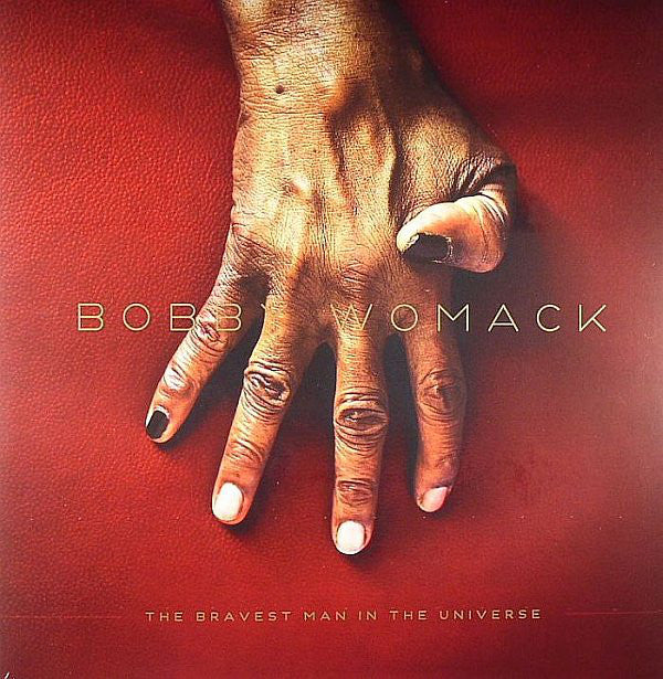 Womack, Bobby ‎– The Bravest Man In The Universe
