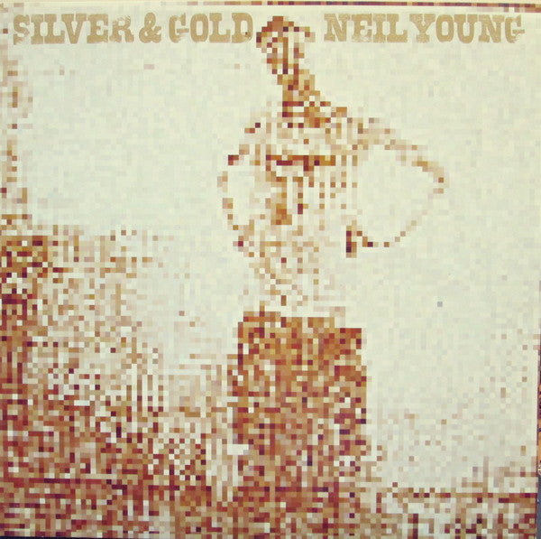 Young, Neil ‎– Silver & Gold