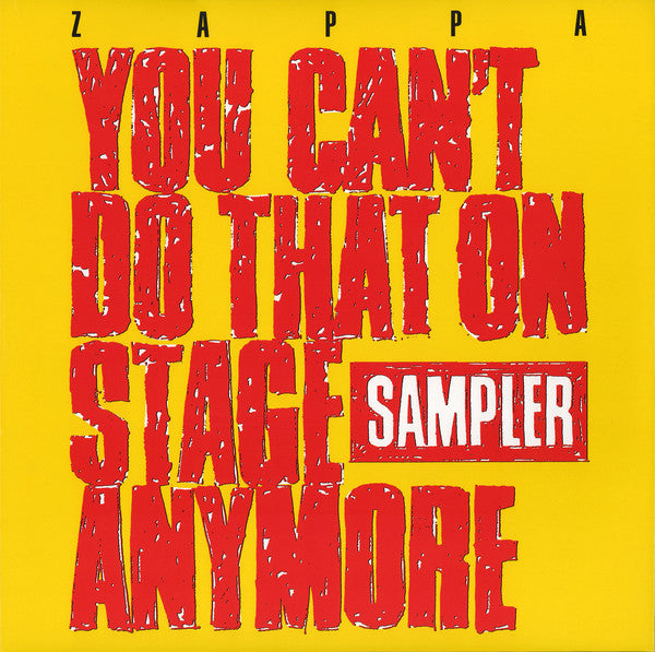 Zappa‎– You Can't Do That On Stage Anymore (Sampler)
