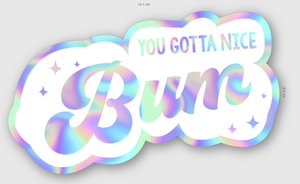 """You Gotta Nice Bum"" Reflective Sticker"
