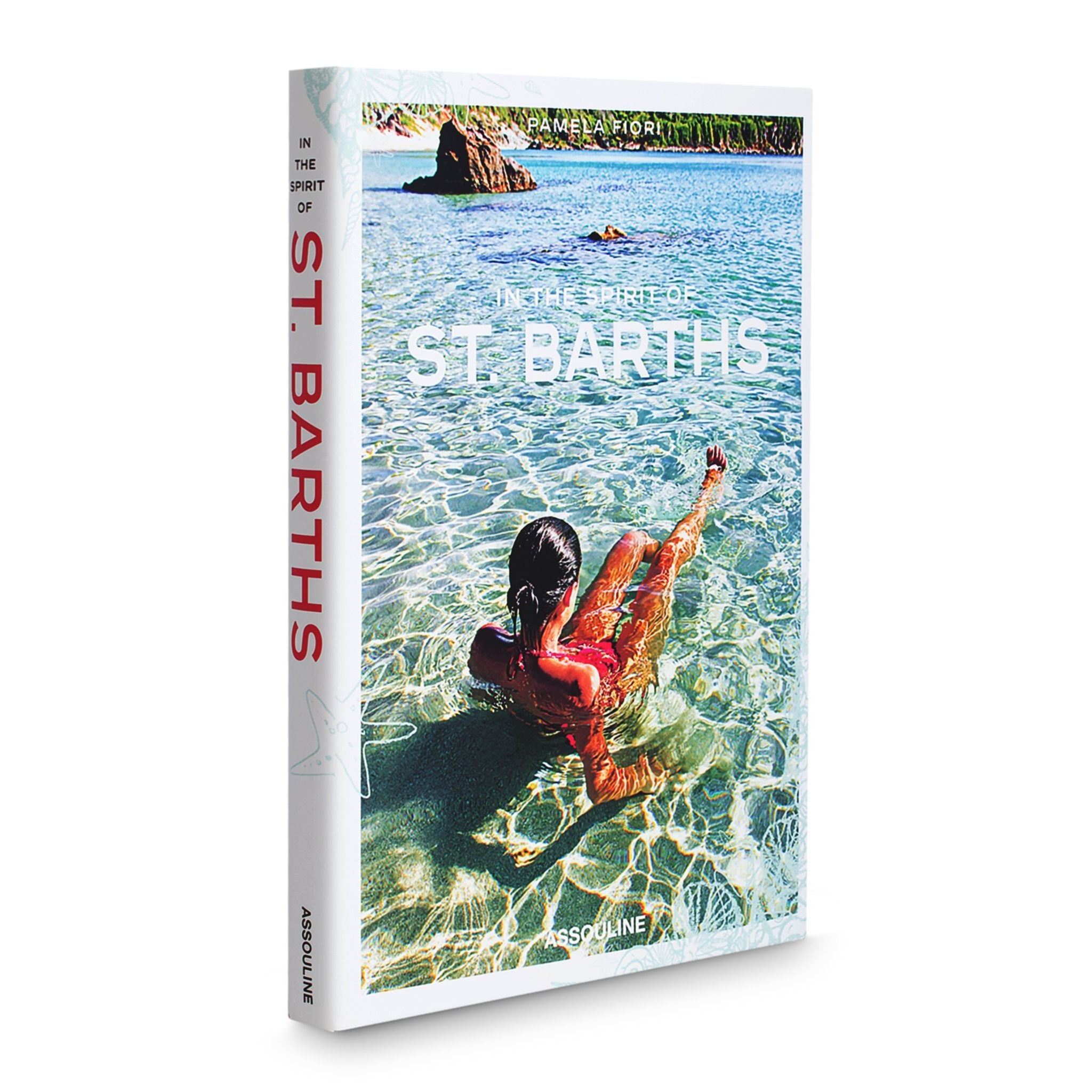 In the Spirit of St. Barths - Assouline