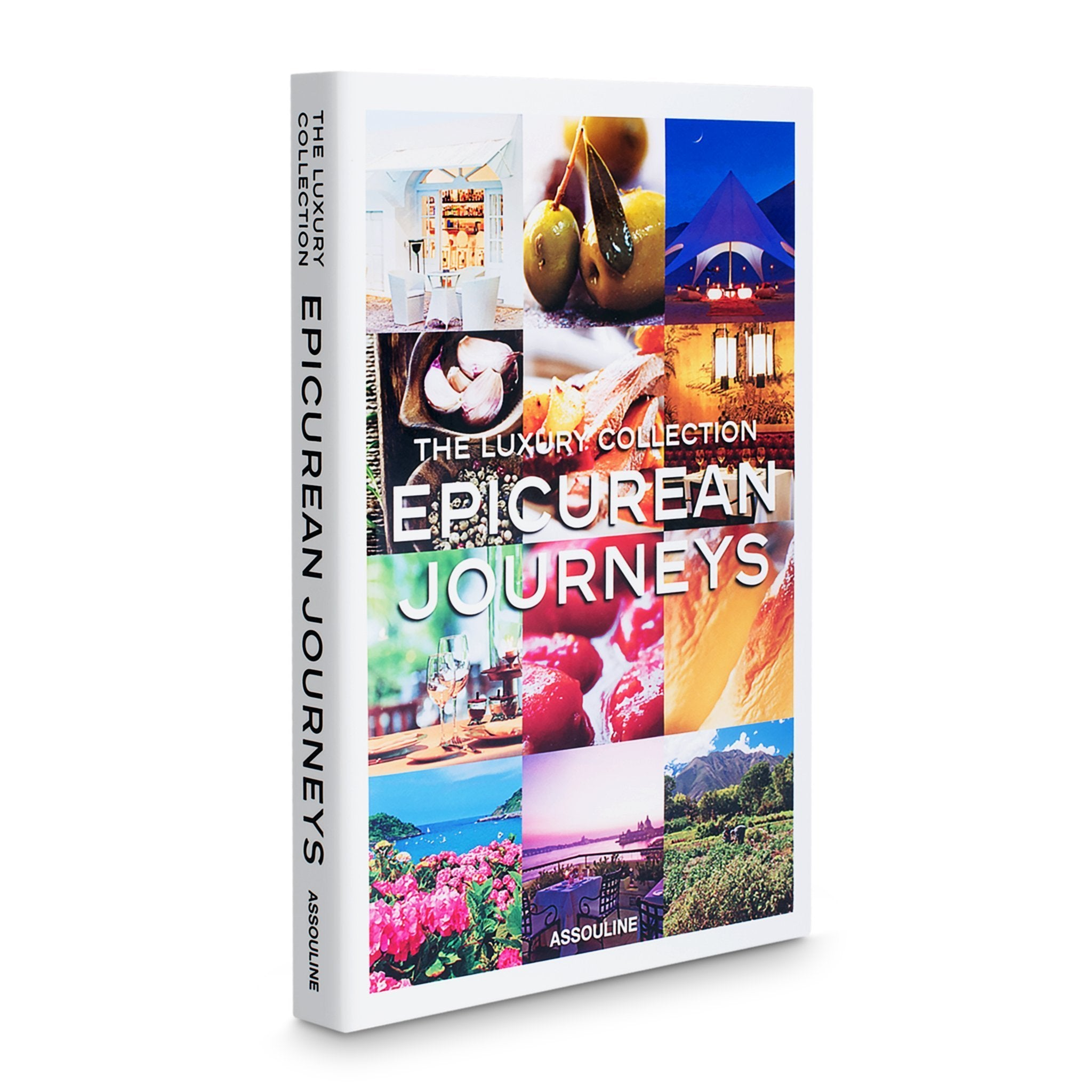 The Luxury Collection: Epicurean Journeys - Assouline